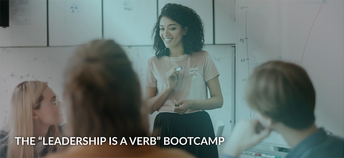 "The ""Leadership is a verb"" Bootcamp"